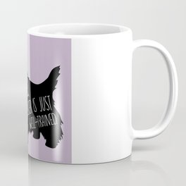 Because they're Good Boys/Girls Coffee Mug