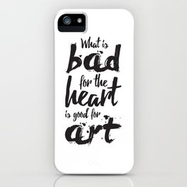 Bad for the Heart iPhone Case