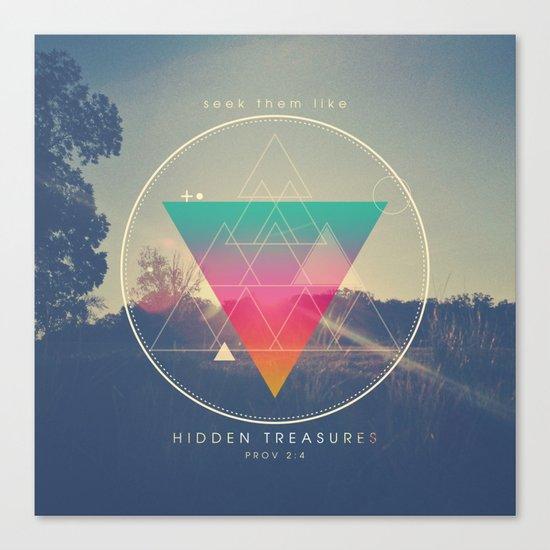 Seek Them Like Hidden Treasure - Proverbs 2:4 Canvas Print