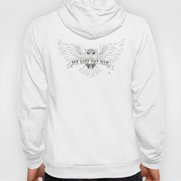 The Owls Are Not What... Hoody