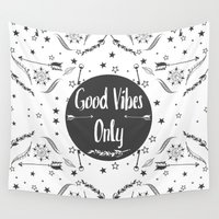 good vibes Wall Tapestries featuring Good Vibes by fneo
