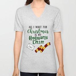 All I want for Christmas is my Hogwarts Letter Unisex V-Neck