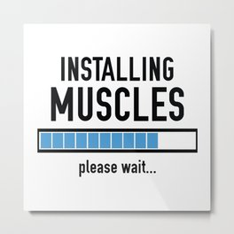 Installing Muscles Metal Print