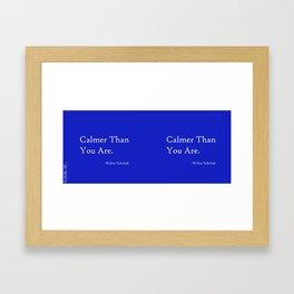 Calmer Than You Are - Blue Framed Art Print