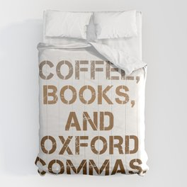 Oxford Commas Coffee Books Gift T-Shirt Comforters