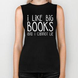 I Like Big Books Funny Quote Biker Tank