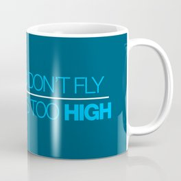 If sparks don't fly, your ride's too high v4 HQvector Coffee Mug