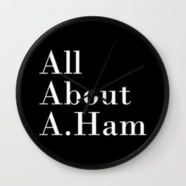 All About A. Ham (Black) Wall Clock