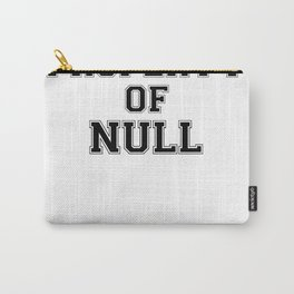Property of NULL Carry-All Pouch
