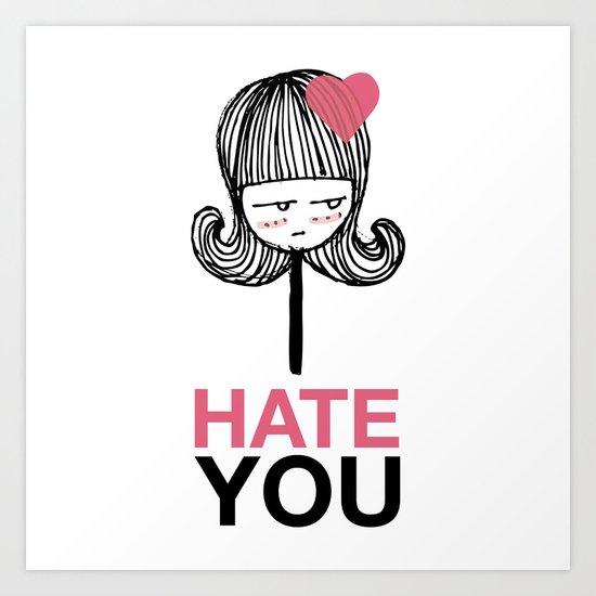 I Hate You / Lollipop Art Print