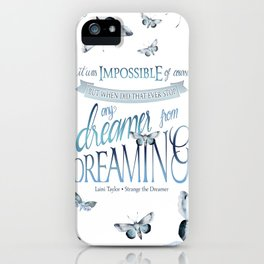 IT WAS IMPOSSIBLE OF COURSE iPhone Case