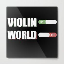 Violin On World Off Metal Print