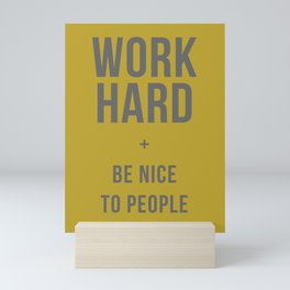 Work Hard and Be Nice to People - Olive Green and Grey Home Decor Mini Art Print