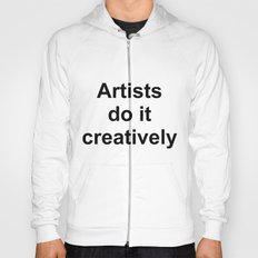 Artists Do It Creatively Hoody