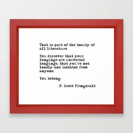 The beauty of all literature - F Scott Fitzgerald Framed Art Print