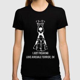 Airedale-Terrier-tshirt,-just-freaking-love-my-Airedale-Terrier. T-shirt