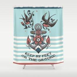 Anchor with birds - Keep my feet on the ground Shower Curtain