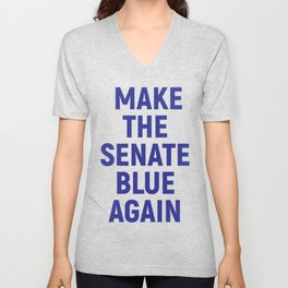 Make the Senate Blue Again Unisex V-Neck