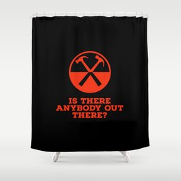 Is there any body out there? (designer) Shower Curtain