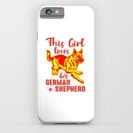 This Girl Loves Her German Shepherd yr iPhone Case