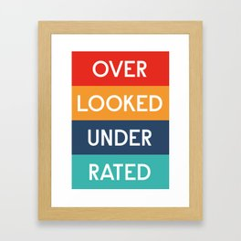 Over Look Under Rated Framed Art Print