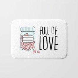 Full of love Bath Mat