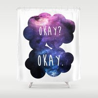 okay Shower Curtains featuring Okay? Okay. by Call me Calliope