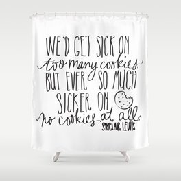 Cookies - Lewis Quotation Shower Curtain