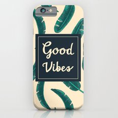 Good Vibes Zone iPhone 6 Slim Case
