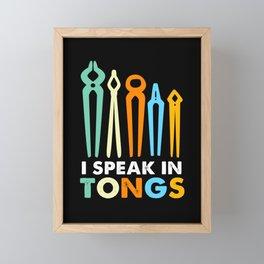 Blacksmith Funny I Speak In Tongs Bladesmith Anvil Framed Mini Art Print