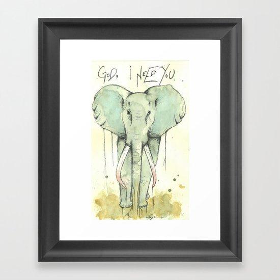 i need You Framed Art Print