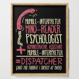 Operator T-Shirt: Multitasker Dispatcher I Telephone Serving Tray