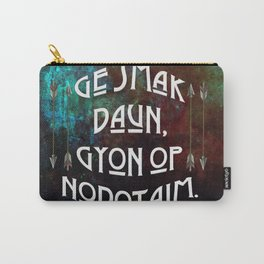 Ge smak daun, gyon op nodotaim. Carry-All Pouch