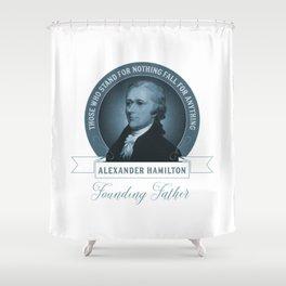 Alexander Hamilton Quote Shower Curtain