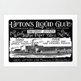 Upton's Liquid Glue  Art Print