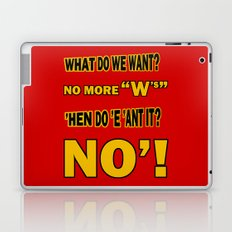 WHAT DO WE WANT? Laptop & iPad Skin