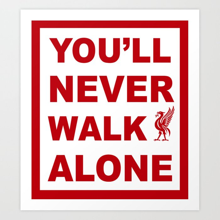 YouLl Never Walk Alone Deutsch