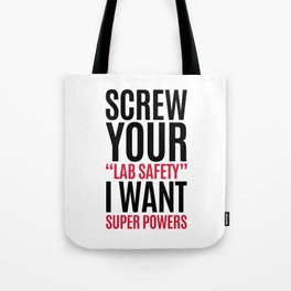 I Want Super Powers Funny Quote Tote Bag