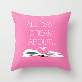 Dream About Books Pink Throw Pillow