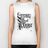 courage Biker Tanks featuring Courage by blugge