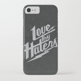 Love Thy Haters - Black iPhone Case
