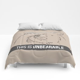 This Is Unbearable Comforters