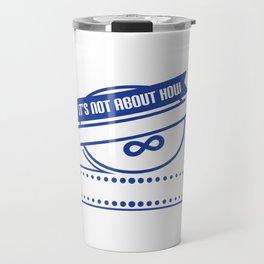 Cute & Behave Tshirt Design How you behave Travel Mug
