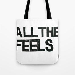 ALL THE FEELS Tote Bag