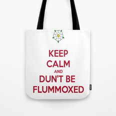 Keep Calm and Dun't Be Flummoxed Tote Bag