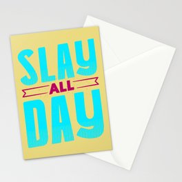 Slay all day Stationery Cards