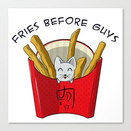 Fries before guys! Canvas Print