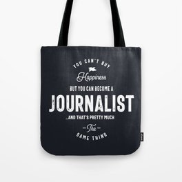 Happiness Journalist Tote Bag