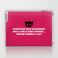 Woman's Best Friend Cat Funny Quote Laptop & iPad Skin