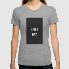 Hella Gay SMALL Womens Fitted Tee Tri-Grey